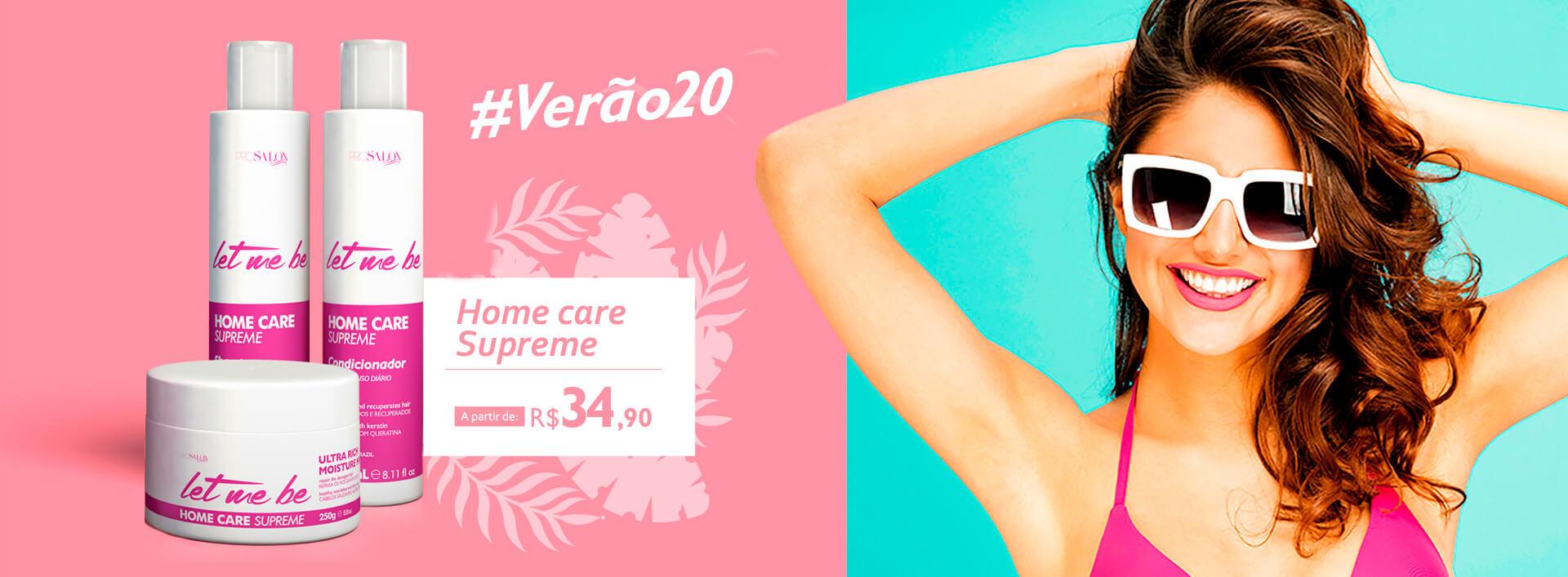 VERÃO - Home Care SUPREME
